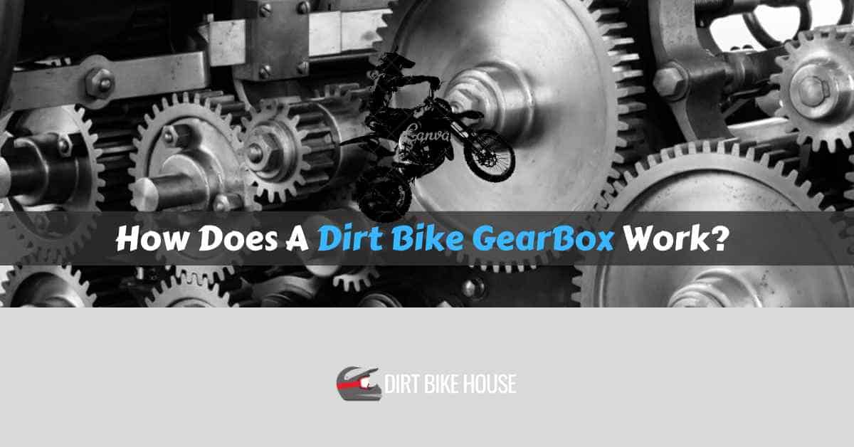 How Does A Dirt Bike GearBox Work