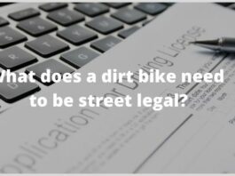 What does a dirt bike need to be street legal?