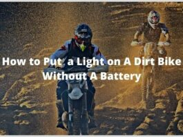 How to Put a Light on A Dirt Bike Without A Battery